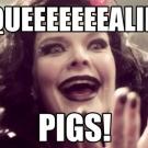 Squeeeeeealing pigs!